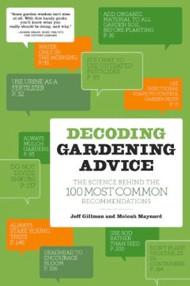 One of our new favorite books, Decoding Gardening Advice