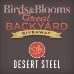 Birds & Blooms Desert Steel giveaway