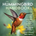Our Favorite Hummingbird Books for Bird Lovers
